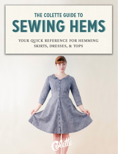 Download a free copy of Colette Patterns Guide to Sewing Hems