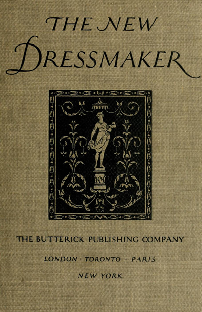 The New DressMaker - Butterick Publishing Company