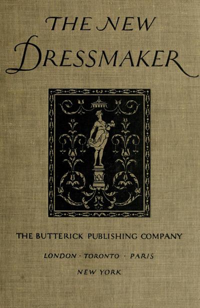 The New DressMaker - Butterick Publishing Company